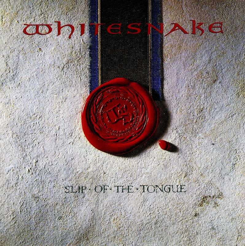 WHITESNAKE/SLIP OF THE TONGUE ホワイトスネイク スリップ・オブ・ザ・タング