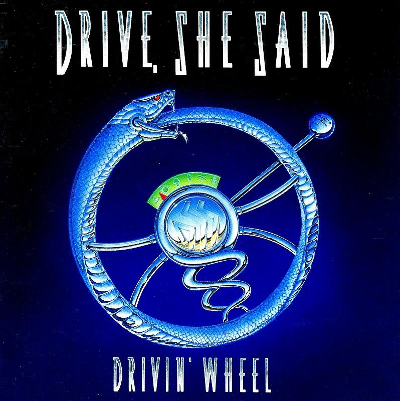 DRIVE SHE SAID/DRIVIN' WHEEL 91年作 ドライヴ・シー・セッド ドライヴィン・ホイール