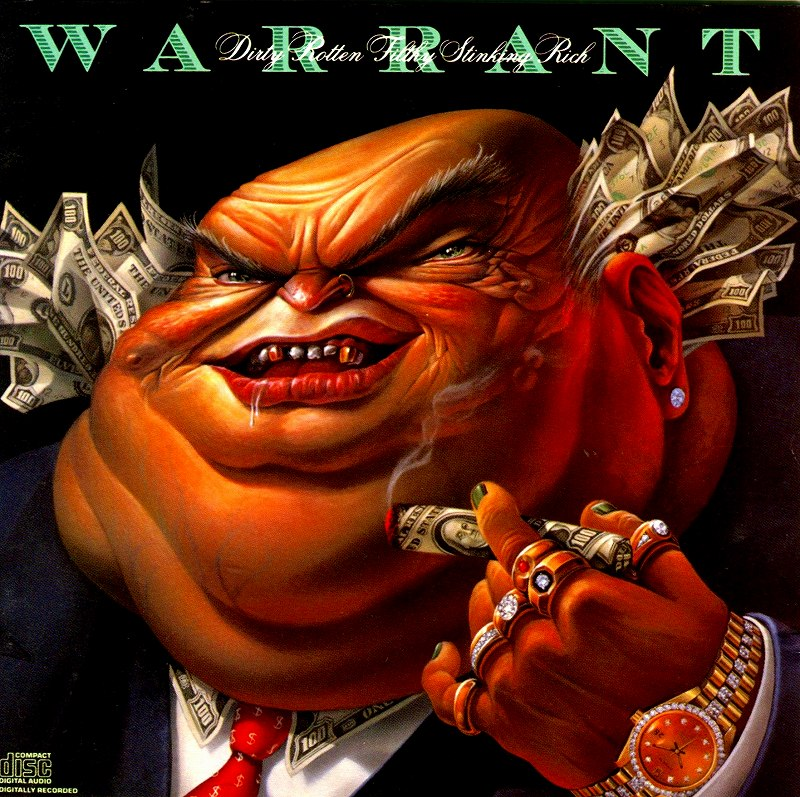WARRANT/DIRTY ROTTEN FILTHY STINKING RICH マネー・ゲーム 89年作
