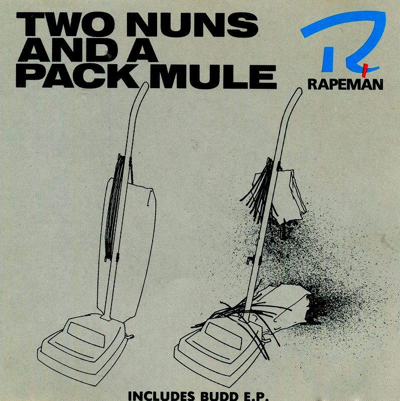 RAPEMAN/TWO NUNS AND A PACK MULE レイプマン スティーヴ・アルビニ