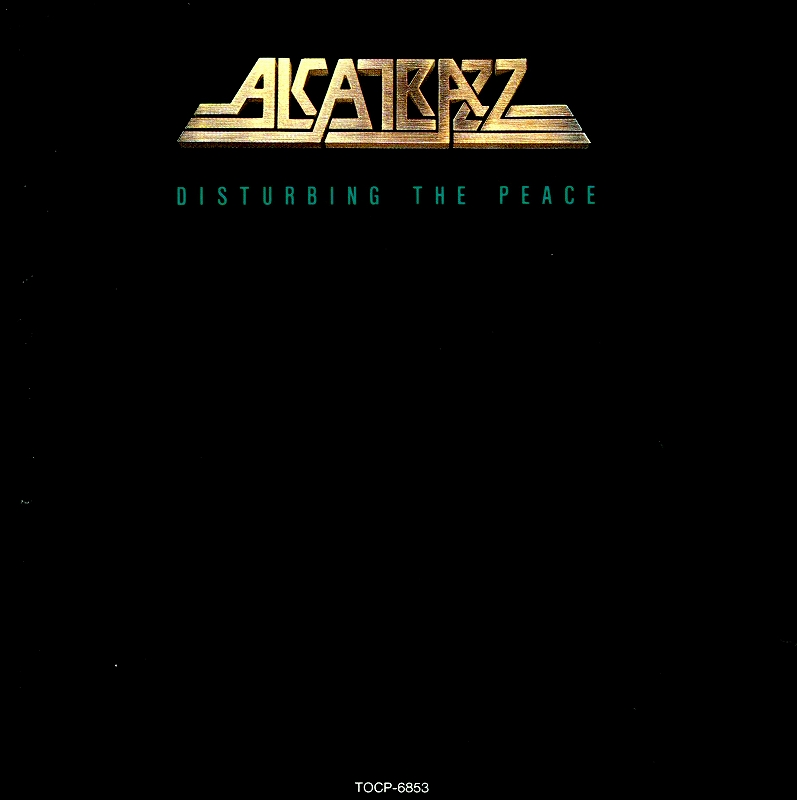 ALCATRAZZ/DISTURBING THE PEACE アルカトラス 国内盤 85年作