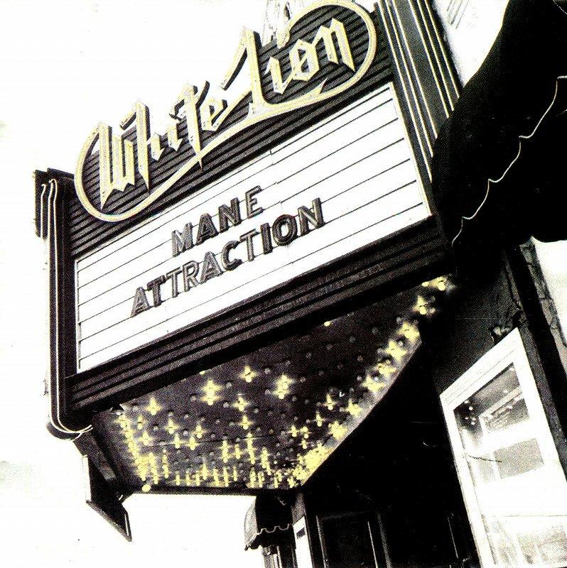 WHITE LION/MANE ATTRACTION ホワイト・ライオン 91年作
