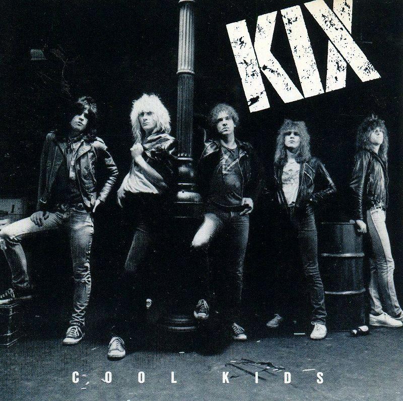 KIX/COOL KIDS キックス クール・キッズ 83年作 ハード・ポップ隠れ名盤