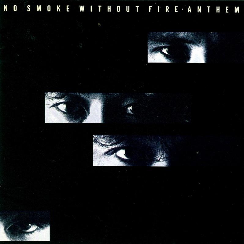 ANTHEM/NO SMOKE WITHOUT FIRE アンセム 90年作 リマスター盤