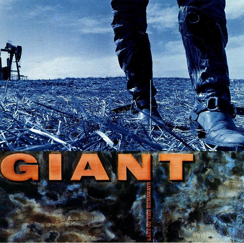GIANT/LAST OF THE RUNAWAYS ジャイアント 89年作 メロディアス・ハード