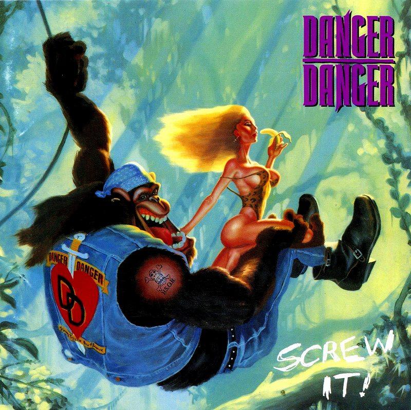DANGER DANGER/SCREW IT! デンジャー・デンジャー スクリュー・イット! 国内盤