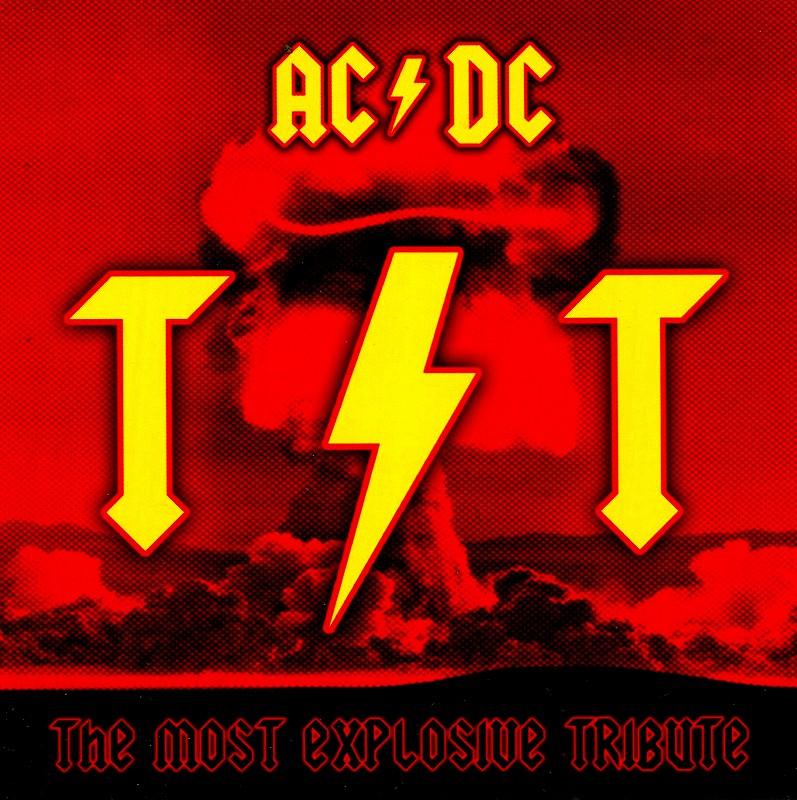 TNT AC/DC THE MOST EXPLOSIVE TRIBUTE 2枚組トリビュート