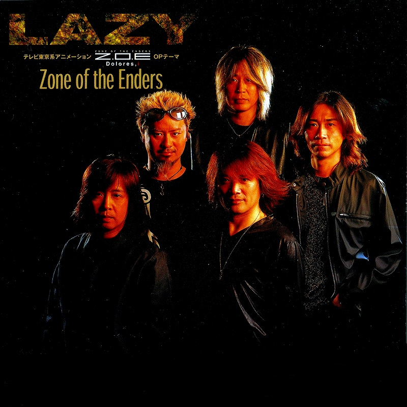 LAZY/ZONE OF THE ENDERS レイジー オリジナル・メンバー最終シングル