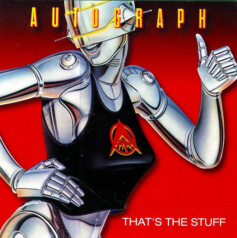 AUTOGRAPH/THAT'S THE STUFF 85年作 ザッツ・ザ・スタッフ リマスター盤