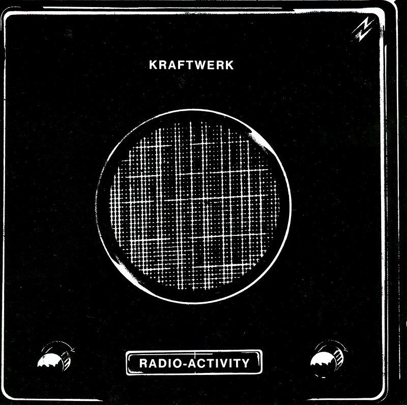 KRAFTWERK/RADIO-ACTIVITY クラフトワーク 放射能 74年作