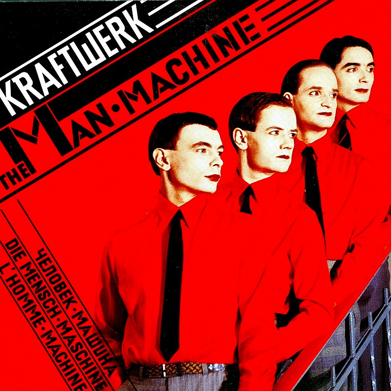 KRAFTWERK/THE MAN MACHINE クラフトワーク 人間解体 78年作