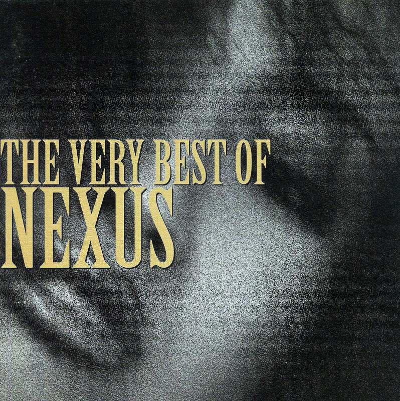 THE VERY BEST OF NEXUS/ザ・ベリー・ベスト・オブ・ネクサス NOVELA PRESENCE