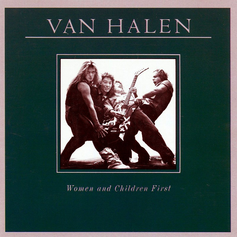 VAN HALEN/WOMEN AND CHILDREN FIRST 暗黒の掟 80年作 リマスター盤