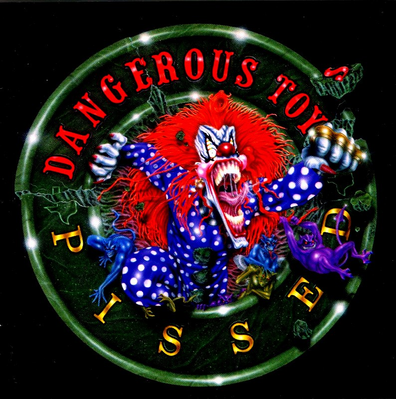 DANGEROUS TOYS/PISSED デンジャラス・トイズ ピスト 94年作
