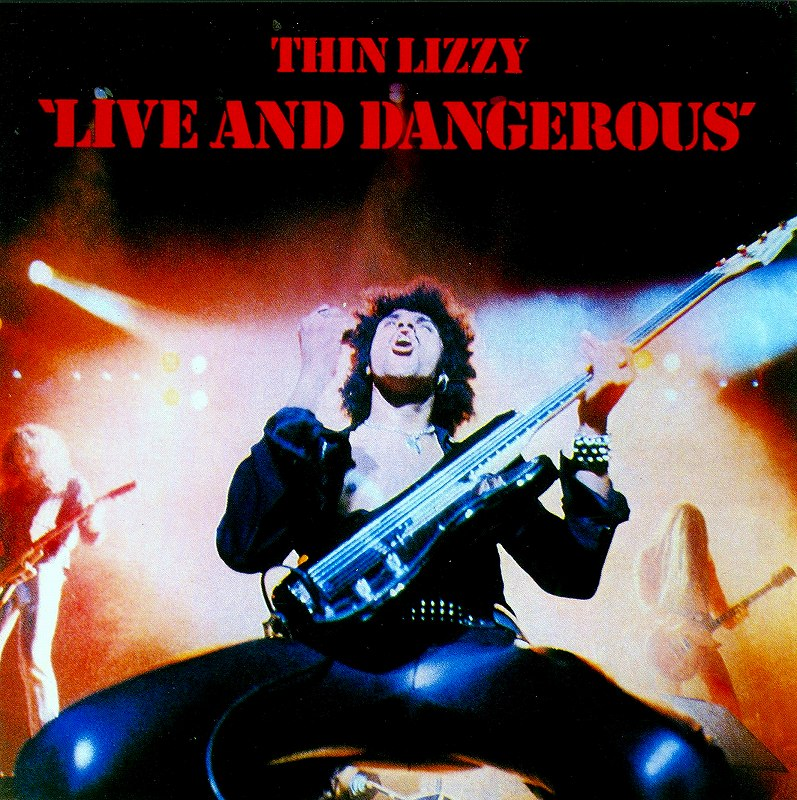 THIN LIZZY/LIVE AND DANGEROUS シン・リジィ ライヴ・アンド・デンジャラス