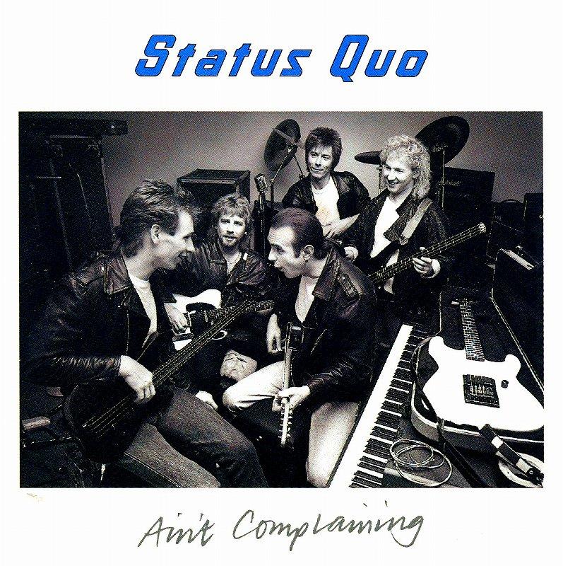 STATUS QUO/AIN'T COMPLAINING ステイタス・クォー 88年作