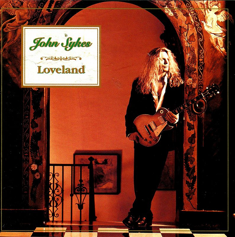 JOHN SYKES/LOVELAND 97年作 ジョン・サイクス ラヴランド 国内盤