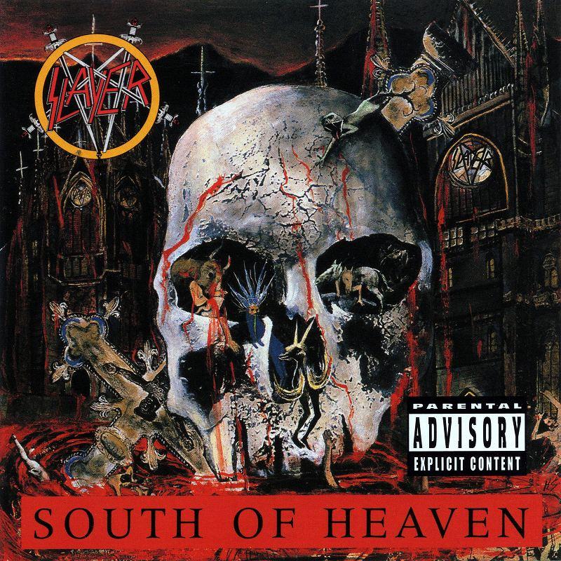 SLAYER/SOUTH OF HEAVEN スレイヤー サウス・オブ・ヘヴン 88年作