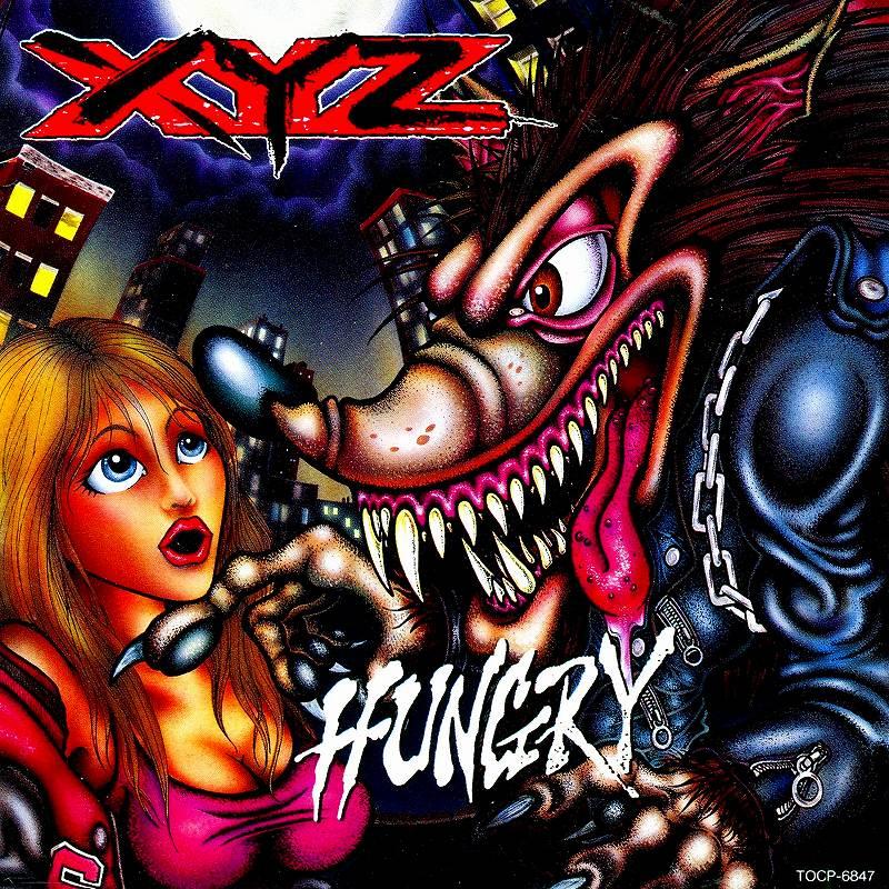 XYZ/HUNGRY ハングリー 91年作 国内盤 70年代回帰+80年代型メタル