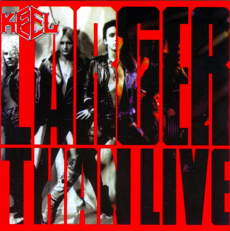 KEEL/LARGER THAN LIVE キール 89年作 新曲+ライヴ STEELER