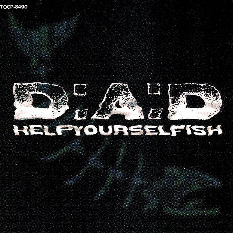D.A.D./HELPYOURSELFISH 95年作 国内盤 ヘルプユアセルフィッシュ