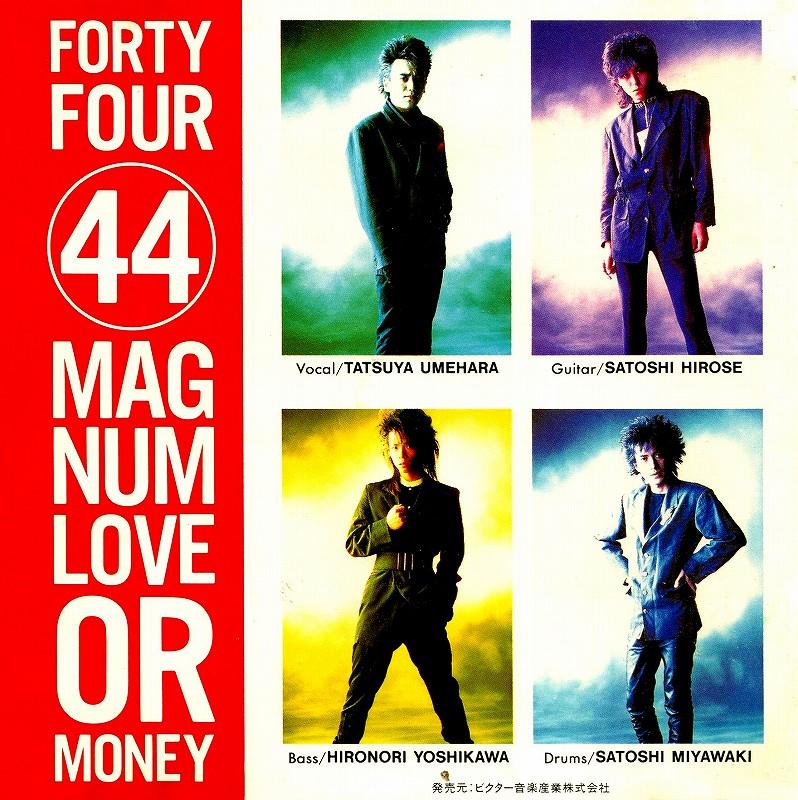 44MAGNUM/LOVE or MONEY 87年作 44マグナム 超ポップ展開作