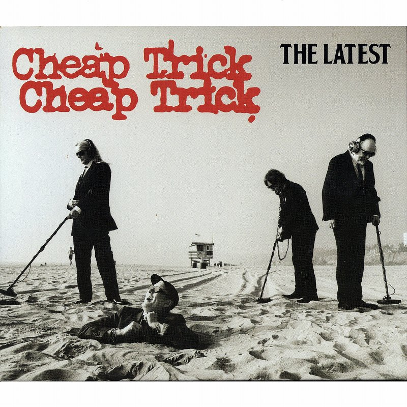 CHEAP TRICK/THE LATEST チープ・トリック ザ・レイテスト 2009年作