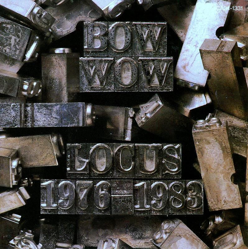 BOW WOW/LOCUS 1976-1982 BOW WOW BEST SELECTION 16曲入ベスト