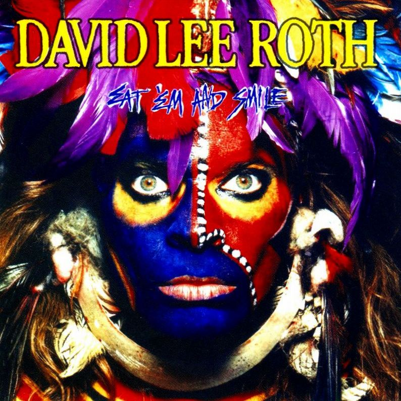 DAVID LEE ROTH/EAT 'EM AND SMILE デイヴ・リー・ロス イート・エム・アンド・スマイル