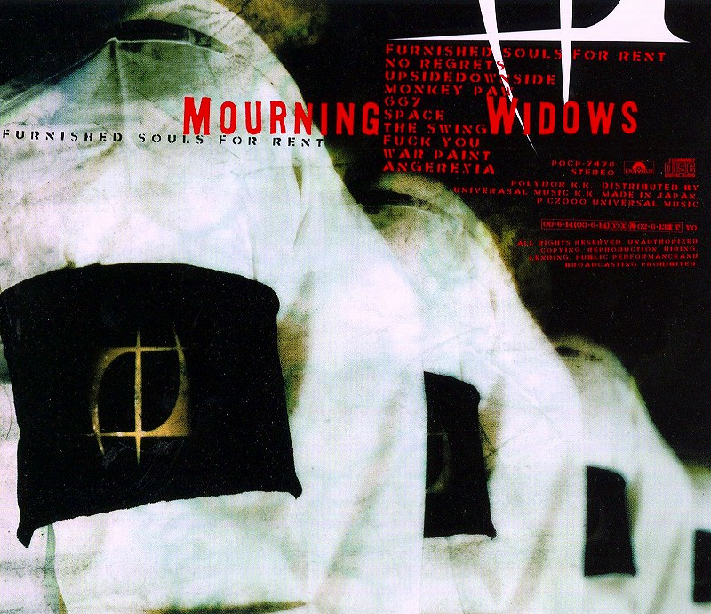 MOURNING WIDOWS/FURNISHED SOULS FOR RENT 2000年作 国内盤