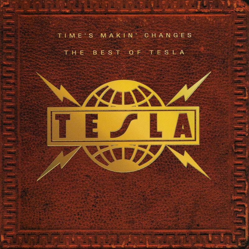 TESLA/TIME'S MAKIN' CHANGES ザ・ベスト・オブ・テスラ 国内盤