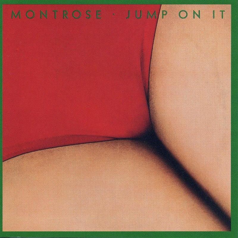 MONTROSE/JUMP ON IT 76年作 モントローズ 反逆のジャンプ