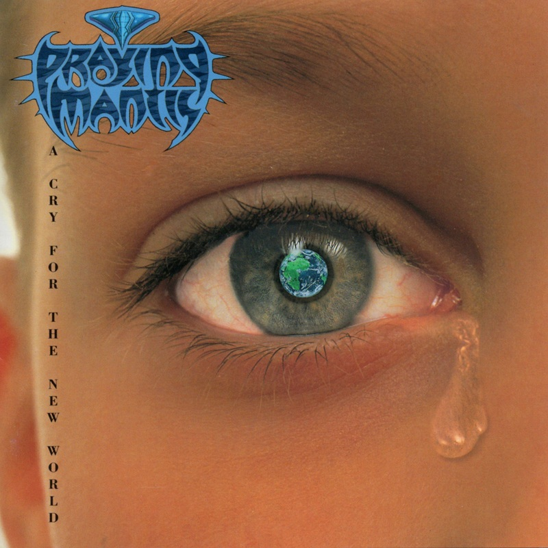 PRAYING MANTIS/A CRY FOR THE NEW WORLD 93年作 国内盤