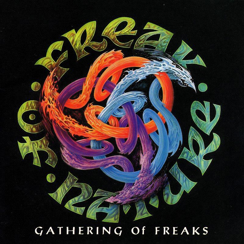 FREAK OF NATURE/GATHERING OF FREAKS 94年作 国内盤