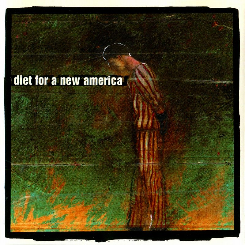 58/DIET FOR A NEW AMERICA 2000年作 NIKKI SIXX 初サイド・プロジェクト