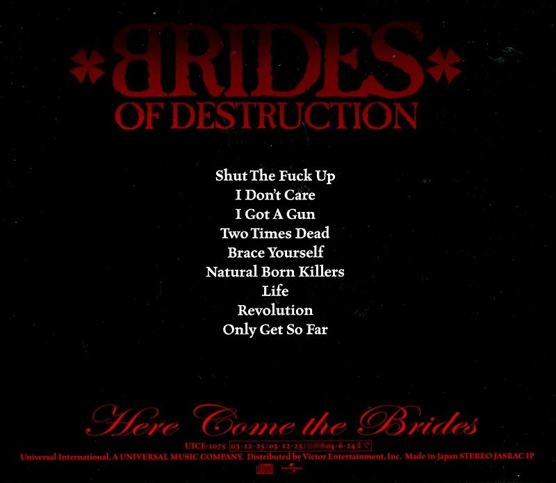 BRIDES OF DESTRUCTION/HERE COME THE BRIDES 2003年作 国内盤