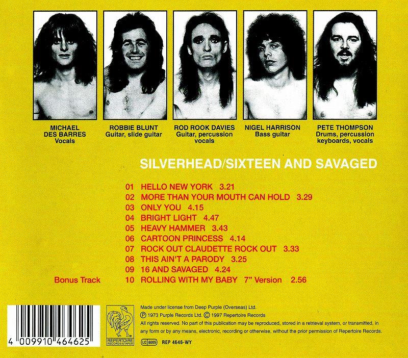 SILVERHEAD/SIXTEEN AND SAVAGED 73年作 凶暴の美学 シルヴァーヘッド