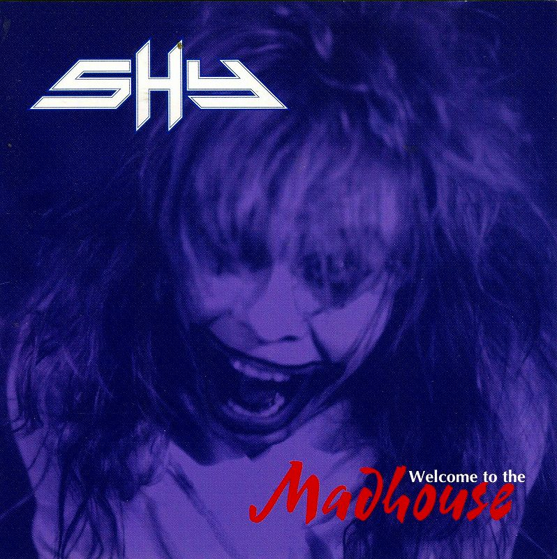 SHY/WELCOME TO THE MADHOUSE シャイ 94年作 国内盤