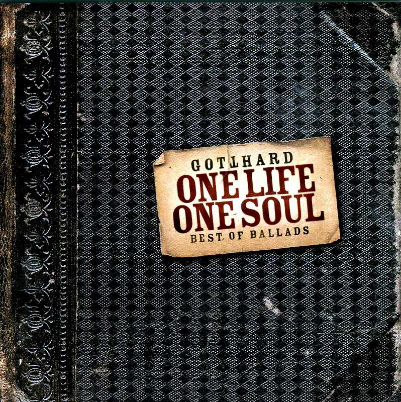 GOTTHARD/ONE LIFE ONE SOUL BEST OF BALLADS +1 ゴットハード