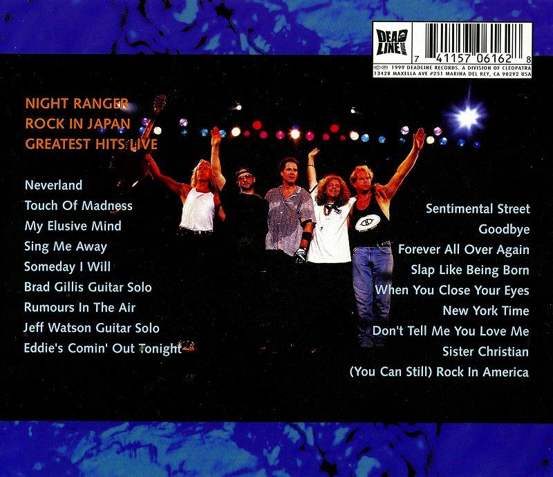 NIGHT RANGER/ROCK IN JAPAN GREATEST HITS LIVE 97年来日ライヴ