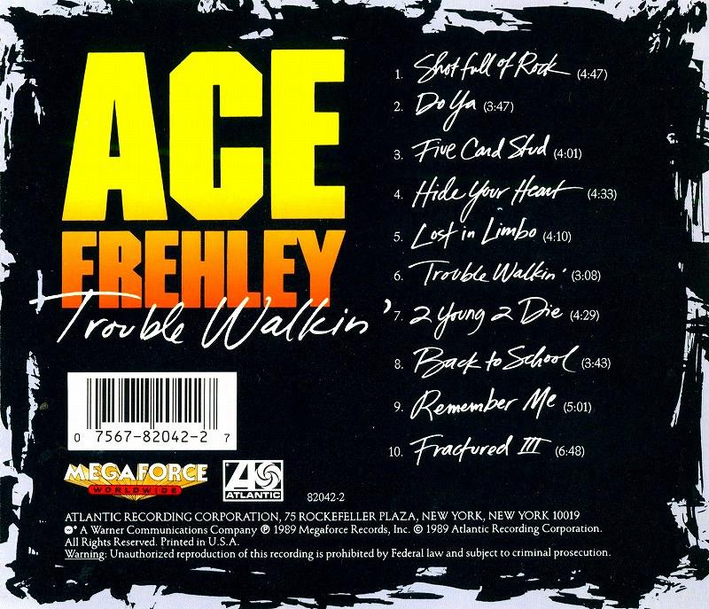 ACE FREHLEY/TROUBLE WALKIN' エース・フレーリー 89年作 KISS