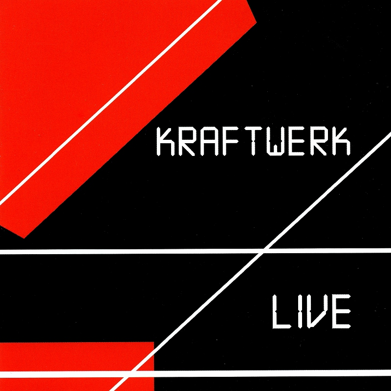 KRAFTWERK/LIVE クラフトワーク ライヴ アウトバーン・ツアー ライヴ音源