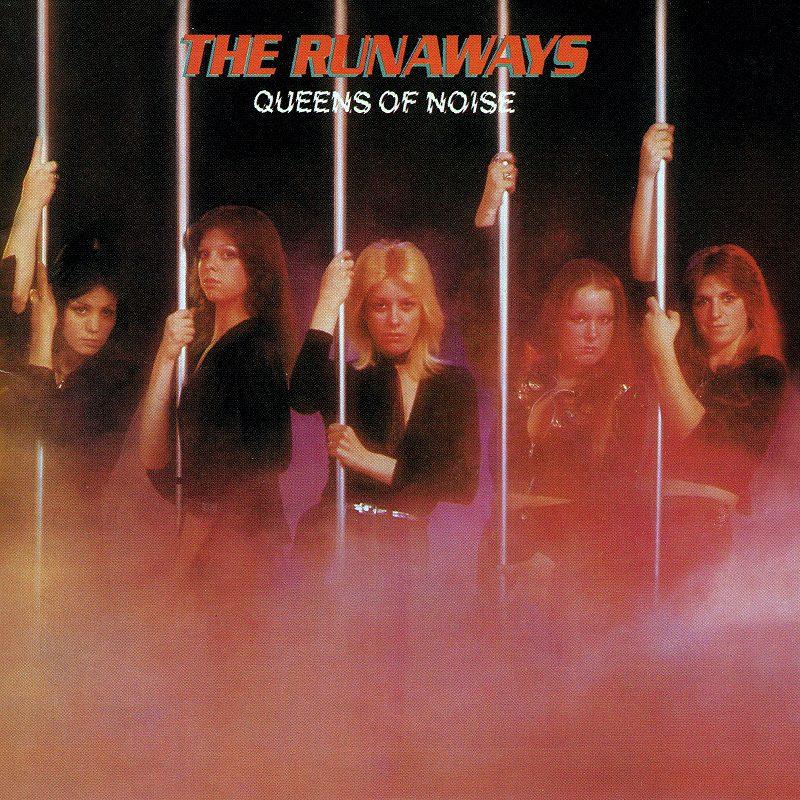THE RUNAWAYS/QUEENS OF NOISE ランナウェイズ 77年作リマスター盤