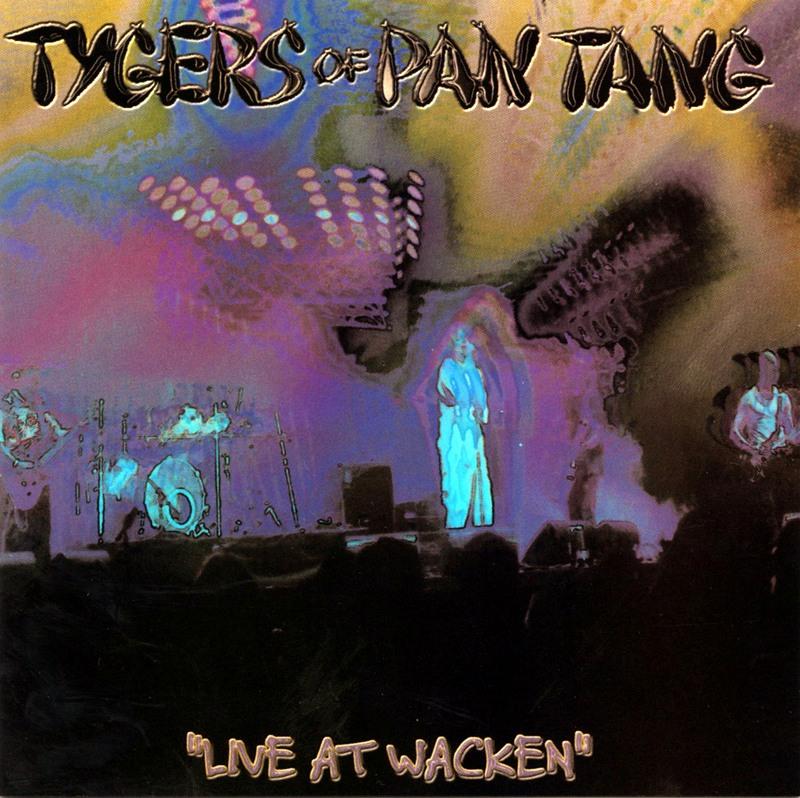 TYGERS OF PAN TANG/LIVE AT WACKEN タイガース・オブ・パンタン