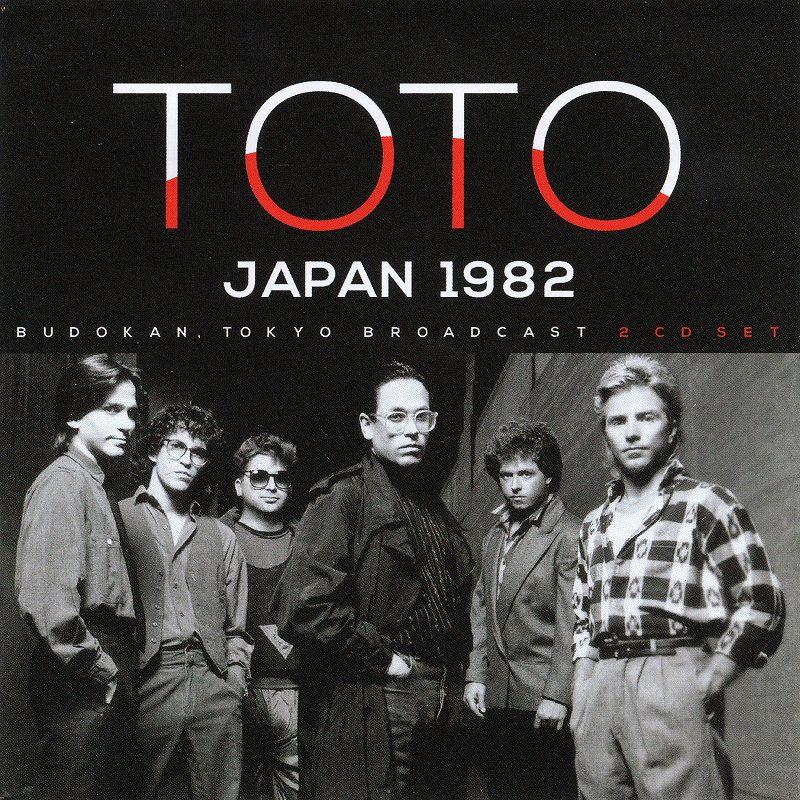 TOTO/JAPAN 82 ライヴ音源 1982年5月18日 日本武道館 来日公演