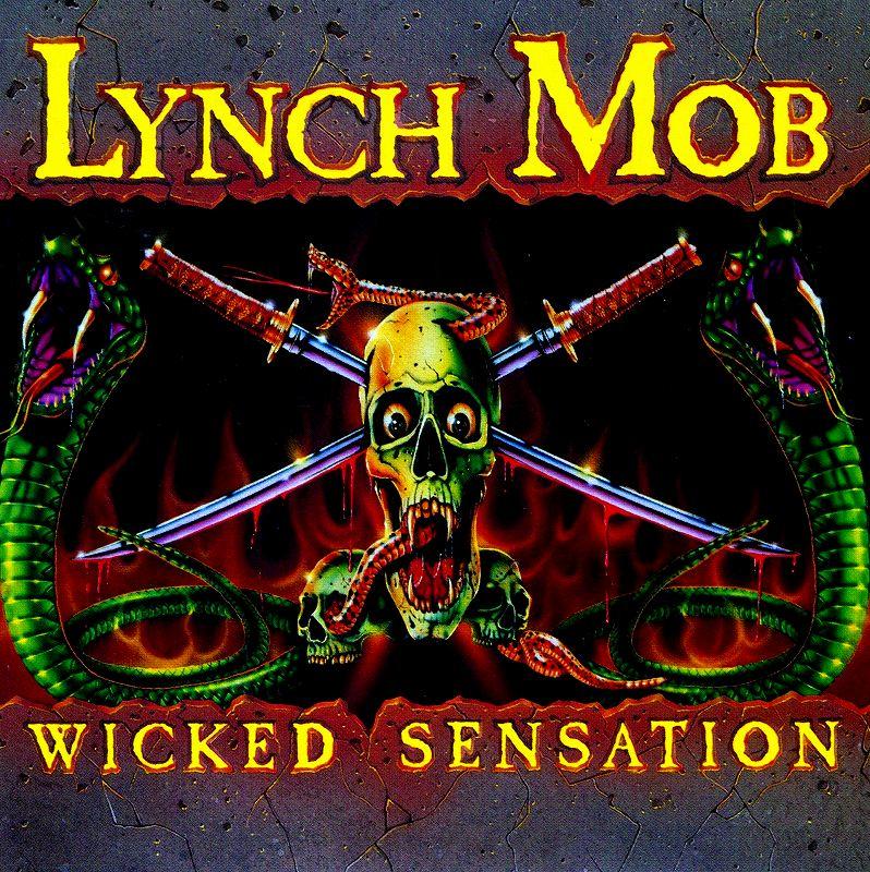 LYNCH MOB/WICKED SENSATION リンチ・モブ ウィキッド・センセーション
