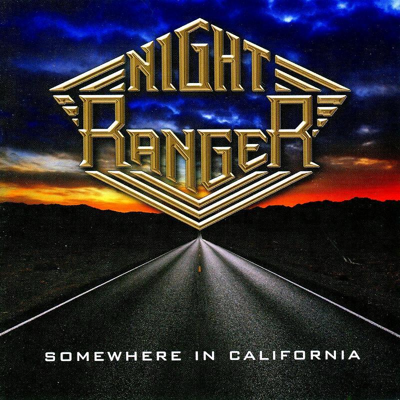 NIGHT RANGER/SOMEWHERE IN CALIFORNIA 国内盤 2011年作