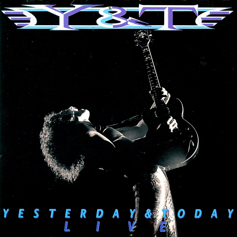 Y&T/YESTERDAY AND TODAY LIVE 91年リリース作 解散ライヴ 国内盤