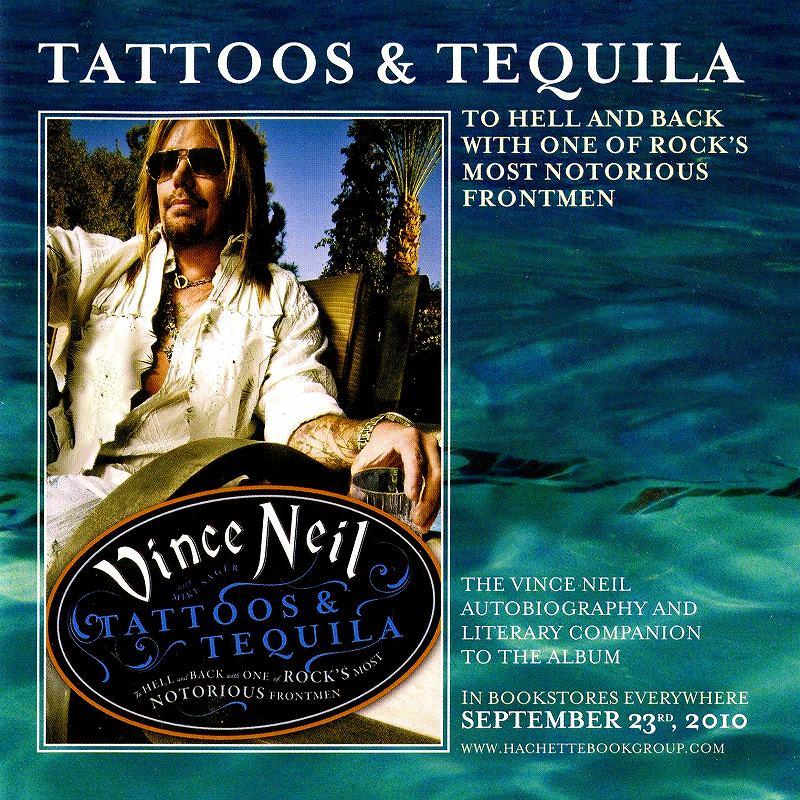VINCE NEIL/TATTOOS & TEQUILA ヴィンス・ニール 2010年作 ソロ3作目