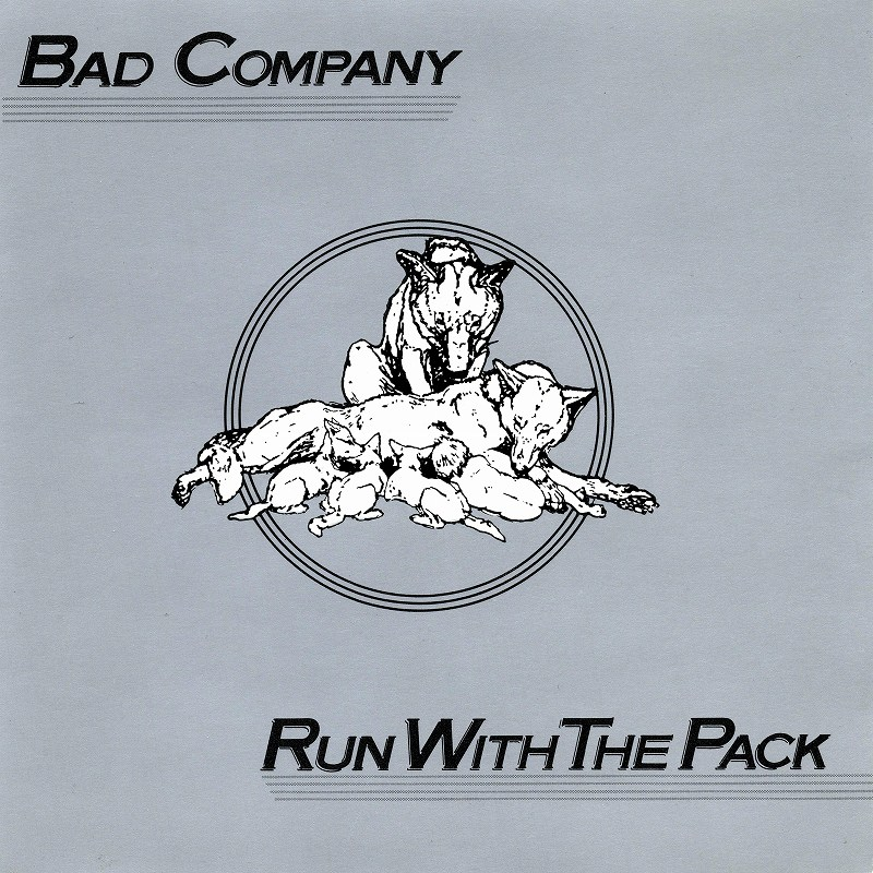 BAD COMPANY/RUN WITH THE PACK バッド・カンパニー 76年作 国内盤